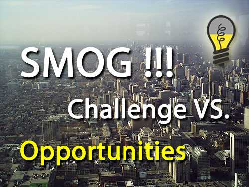 smog - challenge or opportunities